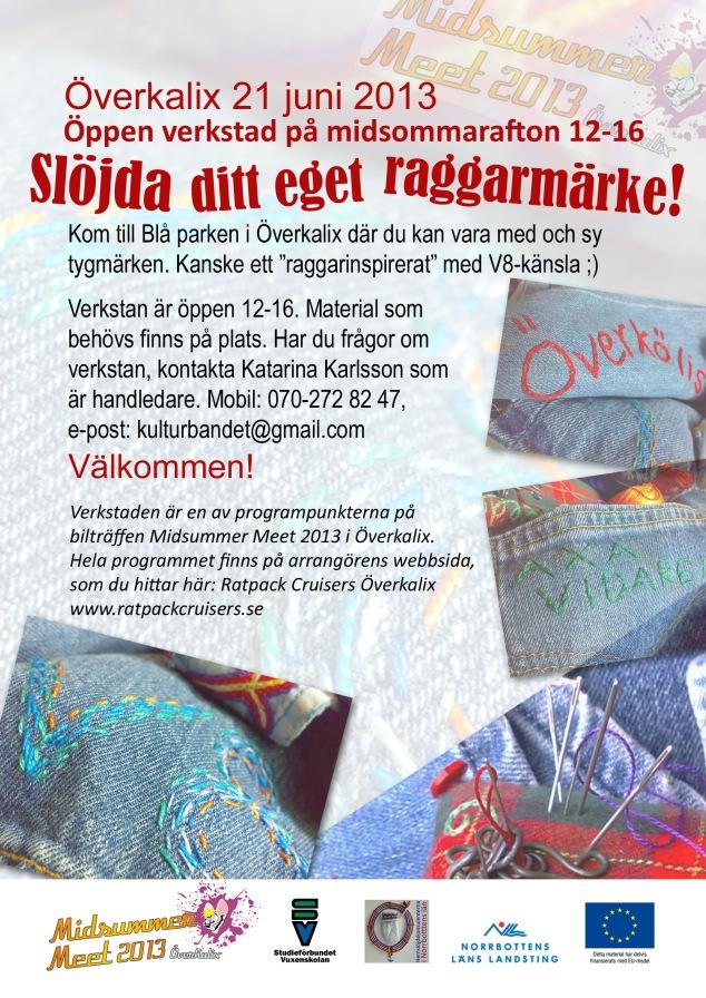 Verkstad - Slöjda ditt eget raggarmärke - 21 juni 2013 - A3